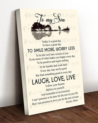 Son Canvas - To My Son Today Is A Good Day To Have A Great Day To Smile More Worry Less Follow Your Dreams Canvas