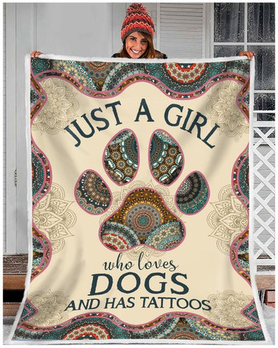 Dog Lover Blanket - Just A Girl Who Love Dogs and Has Tattoos Fleece Blanket