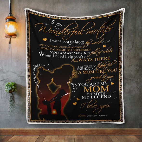 Mother Blanket - To My Wonderful Mother You Make My Life Full Of Colors You Are My Mom My Myth My Legend Fleece Blanket - LOP Store