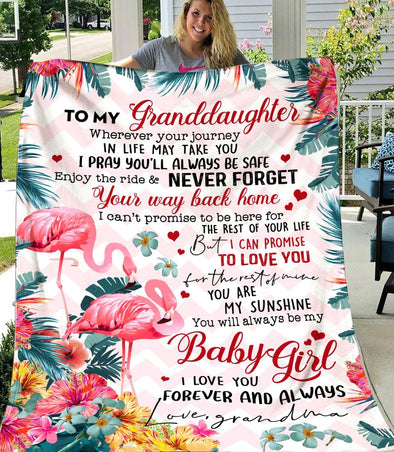 Granddaughter Blanket - Flamingo To My Granddaughter Wherever Your Journey In Life May Take You I Pray You'll Always Be Safe Never Forget Your Way Back Home Fleece Blanket