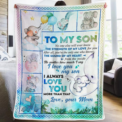 Son Blanket - From Mom To My Son No One Else Will Ever Know The Strength of My Love For You After All You're The Only One Who Knows The Sound of My Love Fleece Blanket