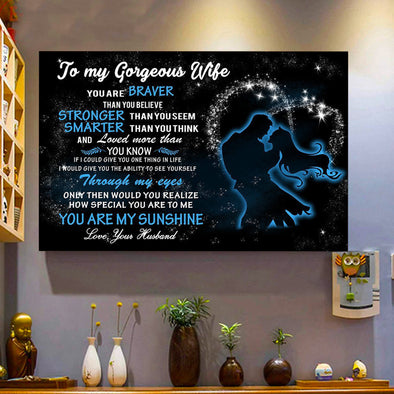 Wife Canvas - To My Gorgeous Wife You Are Braver Than You Believe Stronger Than You Seem Smarter Than You Think You Are My Sunshine Canvas - LOP Store