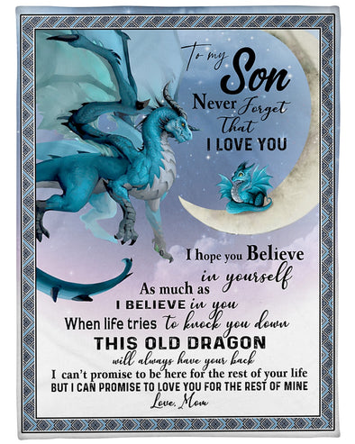 Son Blanket - Blue Dragons To My Son I Hope You Believe In Yourself As Much As I Believe In You Fleece Blanket