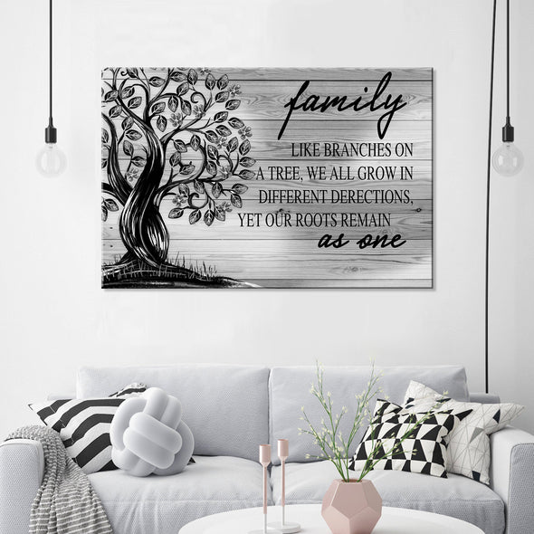Family Canvas - Like Branches On A Tree We All Grow In Different Directions Yet Our Roots Remain As One Canvas - LOP Store