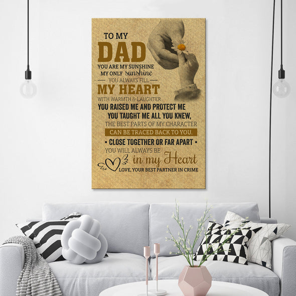 Father Canvas - To My Dad You Are My Sunshine My Only Sunshine You'll Always Be In My Heart Personalized Canvas - LOP Store