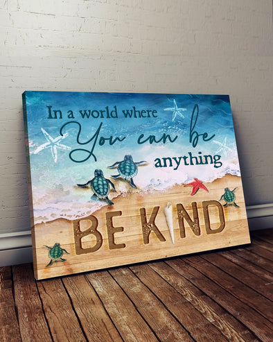 Life Canvas - In A World Where You Can Be Anything Be Kind Sea Canvas