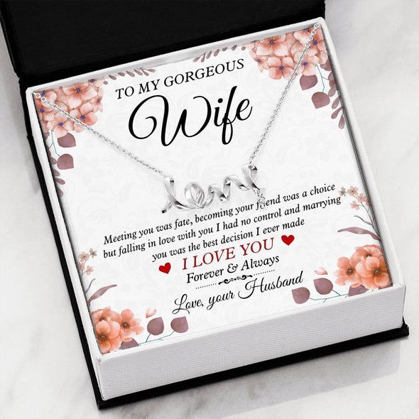 Wife Message Necklace To My Wife Meeting You Was Fate I Love You Forever - Message Love Necklace - LOP Store