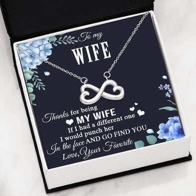 To My Wife Go Find You Message Infinity Heart Necklace - LOP Store