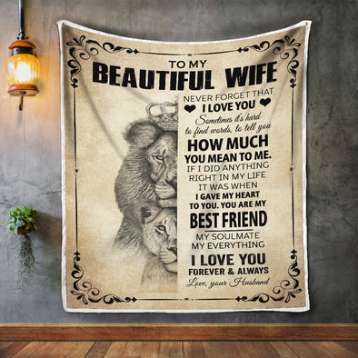 Wife Blanket - To My Beautiful Wife I Gave My Heart To You You Are My Best Friend My Soulmate My Everything I Love You Fleece Blanket - LOP Store