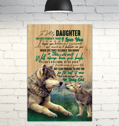 Daughter Canvas - Mother and Daughter Wolves To My Daughter Never Forget That I Love You I Promise To Love You For The Rest Of My Life Canvas