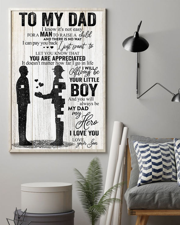 Father Canvas - To My Dad I Know It's Not Easy For A Man To Raise A Child You Are Appreciated Canvas - LOP Store