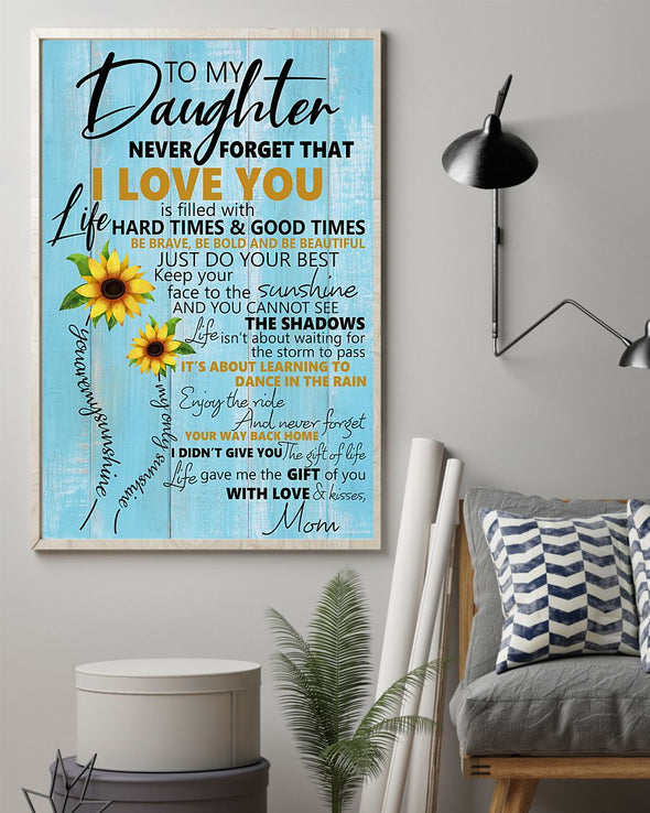 Daughter Canvas - To My Daughter Keep Your Face To The Sunshine You Cannot See The Shadows Canvas - LOP Store