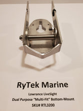Load image into Gallery viewer, RyTek Lowrance LiveSight Dual Purpose Multi-Fit Bottom-Mount