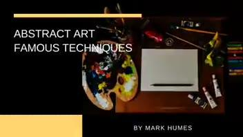 Abstract Art Famous Techniques ▶