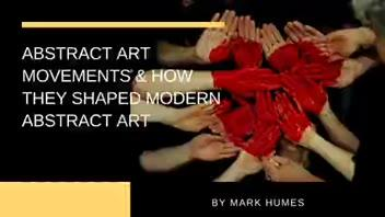 Abstract Art Movements & How They Shaped Modern Abstract Art ▶