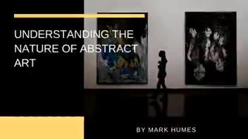 Understanding the Nature of Abstract Art ▶