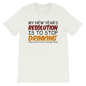 My New Year's Resolution Bella + Canvas T-Shirt - Crazy About Tshirts