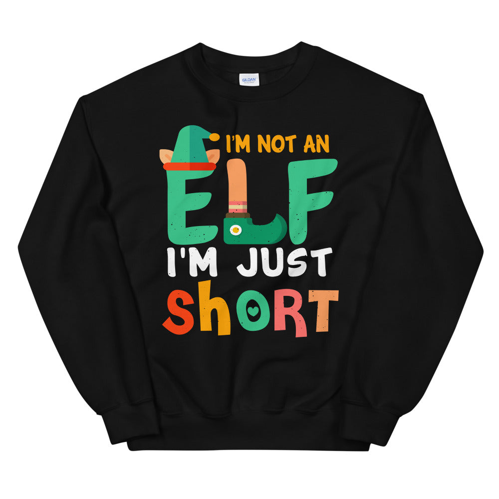 I'm Not An Elf Premium Long Sleeved Sweatshirt - Crazy About Tshirts