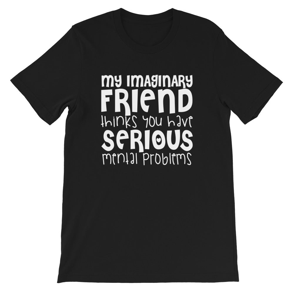 My Imaginary Friend Short-Sleeve T-Shirt - Crazy About Tshirts