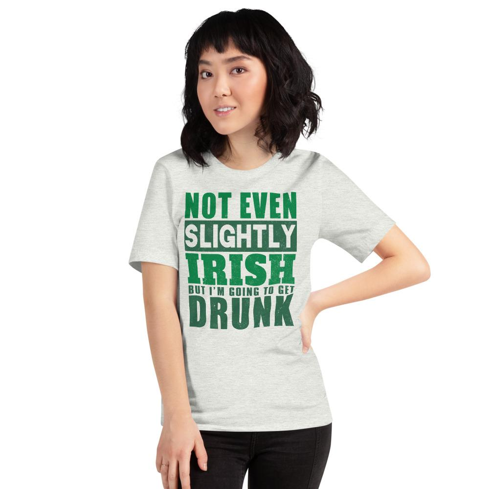 Not Even Slightly Irish Short-Sleeve Unisex T-Shirt