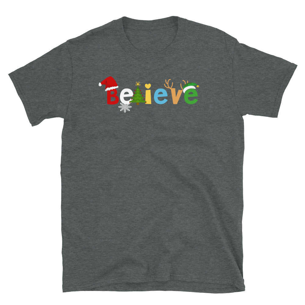 Believe Short-Sleeve Unisex T-Shirt - Crazy About Tshirts