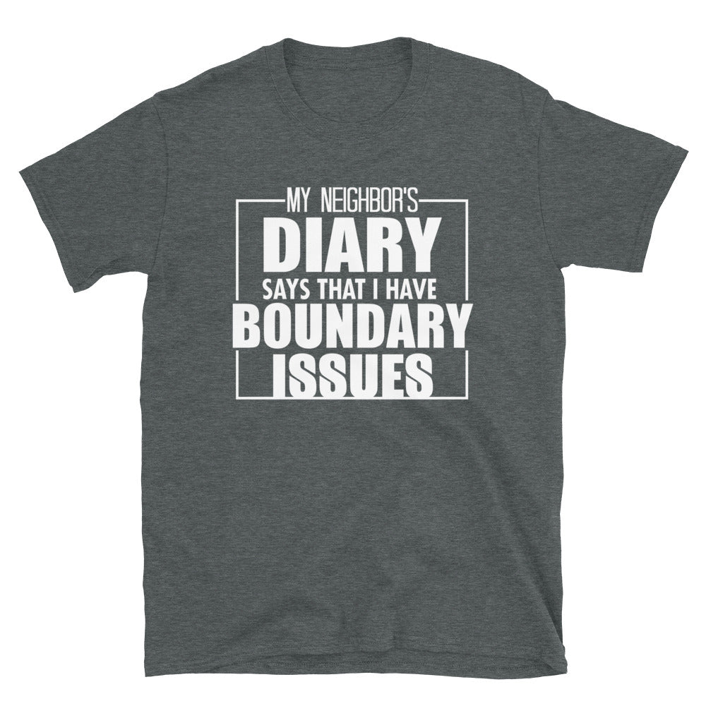 Boundary Issues Short-Sleeve T-Shirt - Crazy About Tshirts