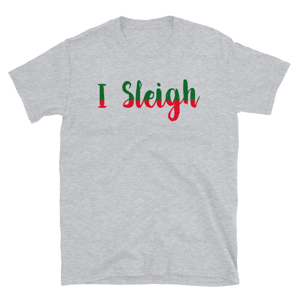 I Sleigh Short-Sleeve T-Shirt - Crazy About Tshirts