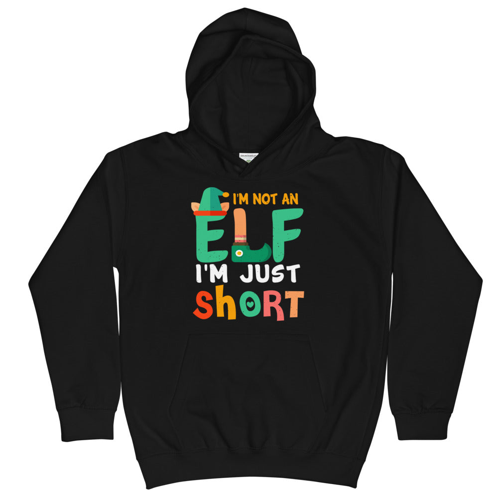 I'm Not An Elf Kids Hoodie - Crazy About Tshirts