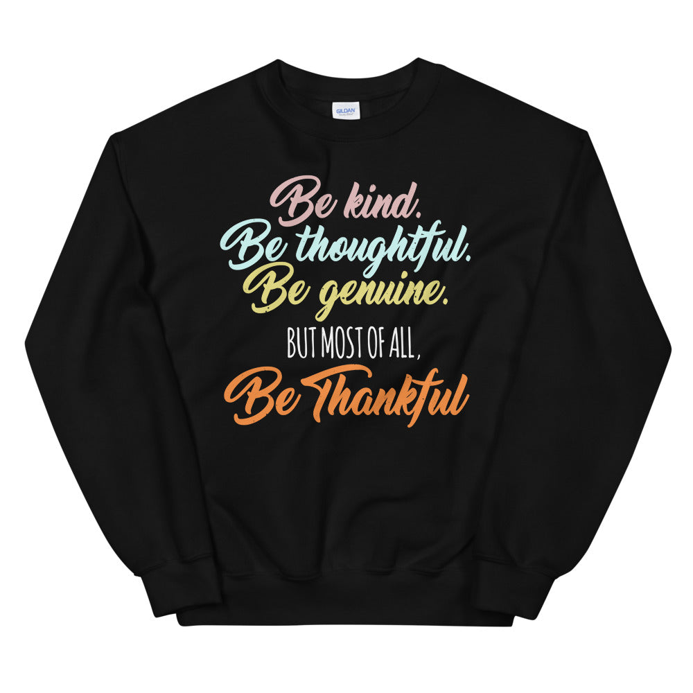 Be Kind Be Thankful Women's Long Sleeved  Sweatshirt - Crazy About Tshirts