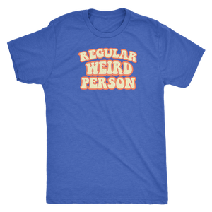 Regular Weird Person - Unisex Tee