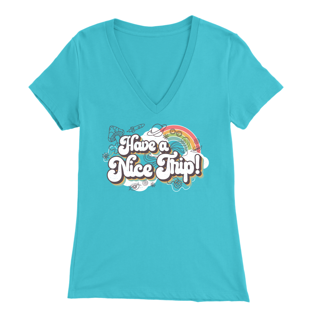 Have A Nice Trip! - V-Neck Tee