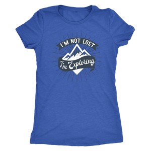 I'm Not Lost I'm Exploring - Women's Tee
