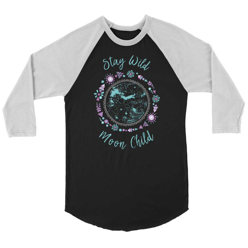 Stay Wild, Moon Child - Raglan Tee