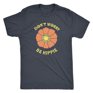 Don't Worry, Be Hippie - Unisex Tee