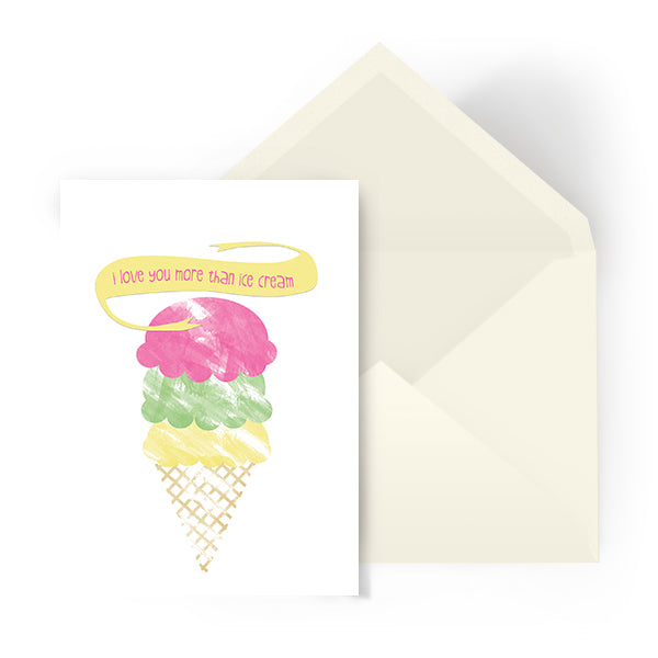 Celebration card - I love you more than ice-cream