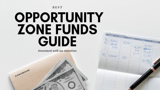 opportunity zone funds guide