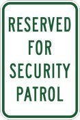 Reserved For Security Patrol Parking Signs - 12x18