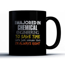 Chemical Engineering Coffee Mug - I Majored In Chemical Engineering - Funny 11 oz Black Ceramic Tea Cup - Humorous and Cute Chemical Engineering Major Gifts with Chemical Engineering Sayings