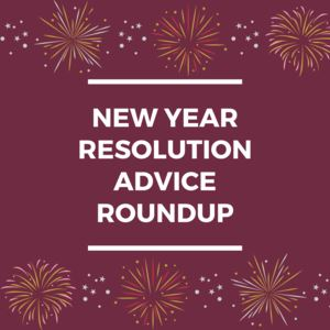 New Year's Resolution Advice Roundup