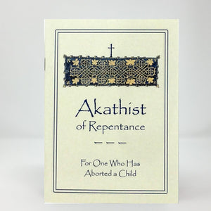 Akathist of repentance for one who has aborted a child orthodox book sold in Canada by the sisters of monasterevmc.org
