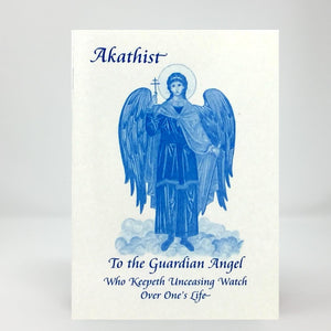 Akathist to the Guardian Angel who keepeth unceasing watch over one's life orthodox book sold in Canada by the sisters of monasterevmc.org