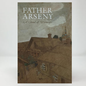 Father Arseny a cloud of witnesses orthodox  book sold in Canada by the sisters of monasterevmc.org