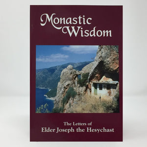Monastic wisdom by Saint Joseph the Hesychast orthodox book sold in Canada by the sisters of monasterevmc.org