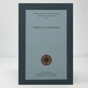 Spiritual Struggle by Saint Paisios of Mount Athos  orthodox book sold by the sisters of Greek Orthodox monasterevmc.org