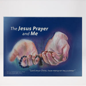 The Jesus Prayer and Me, children's orthodox book sold by www.monasterevmc.org