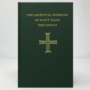 Ascetical Homilies of Saint Isaac the Syrian orthodox book sold in Canada by the sisters of Greek Orthodox monasterevmc.org