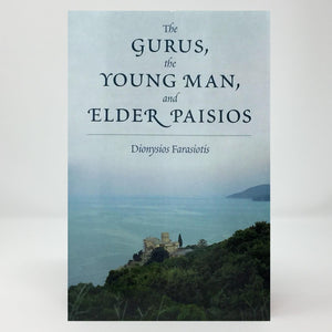 The gurus, the young man and elder Paisios orthodox book sold in Canada by the sisters of Greek Orthodox monasterevmc.org