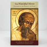 The Watchful Mind, thoughts on the Jesus Prayer orthodox book sold in Canada by the sisters of Greek Orthodox monasterevmc.org