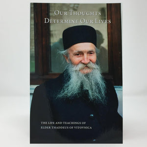 Our thoughts determine our lives orthodox book sold in Canada by the sisters of monasterevmc.org
