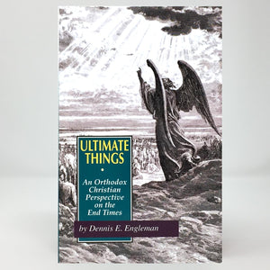 Ultimate things orthodox book sold in Canada by the sisters of Greek Orthodox monasterevmc.org